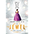 The Lone City 1: The Jewel (The Lone City Trilogy)