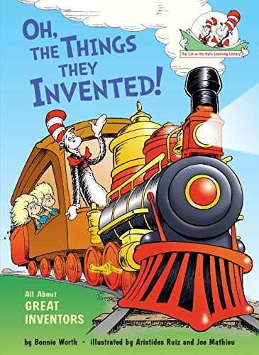 Oh, the Things They Invented!: All About Great Inventors (Cat in the Hat's Learning Library) (English Edition)