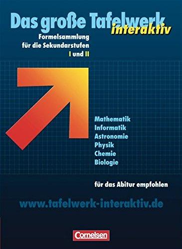 Preisvergleich Produktbild Das große Tafelwerk interaktiv - Allgemeine Ausgabe: Das große Tafelwerk interaktiv Formelsammlung für die Sekundarstufen I und II