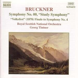 Bruckner: Symphony No.00, Volkfest