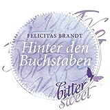 Hinter den Buchstaben von Felicitas Brandt