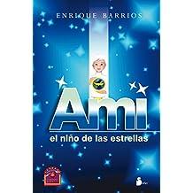 Ami: El Nino de las Estrellas