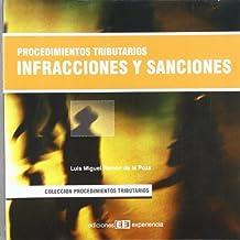Procedimientos tributarios. infacciones y sanciones