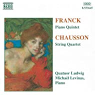 Franck: Piano Quintet / Chausson: String Quartet