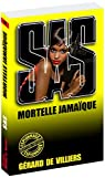 SAS, tome 130 : Mortelle Jamaïque par Villiers