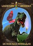 Leuchtturm der Abenteuer 1 Die Reise nach Himmelblau: Spannende, magische & lustige Kinderbücher für Leseanfänger - Kinderbuch ab 6 Jahren für Jungen & Mädchen