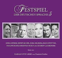 Festspiel der deutschen Sprache 5: Kabale und Liebe.