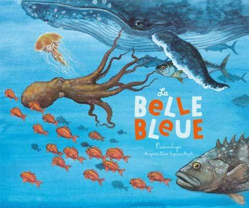 La belle bleue : Océanologie