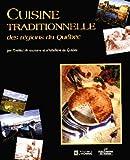 Cuisine Traditionnelle des Regions du Quebec