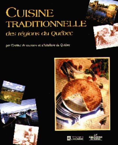 Cuisine Traditionnelle des Regions du Quebec par