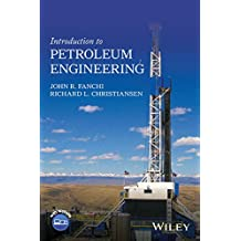 Fanchi, J: Introduction to Petroleum Engineering