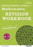 REVISE Edexcel GCSE (9-1) Mathematics Foundation Revision Workbook: For the 2015 Qualifications (REVISE Edexcel GCSE Maths 2015)