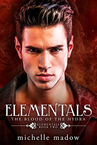 Elementals 2: The Blood of the Hydra (English Edition) (Rachel Monster High)