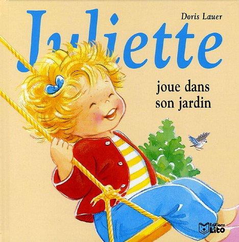 Juliette joue dans son jardin