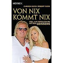 Von nix kommt nix: Voll auf Erfolgskurs mit den Geissens