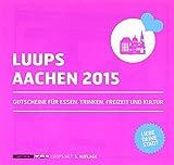 LUUPS 2015 Aachen: Gutscheine für Essen, Trinken, Freizeit und Kultur -
