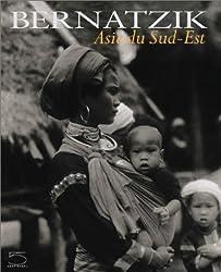 Bernatzik : L'Asie du Sud-Est