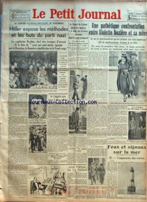 PETIT JOURNAL (LE) [No 25797] du 02/09/1933 - HITLER EXPOSE LES METHODES ET LES BUTS DU PARTI NAZI - AU CONCOURS LEPINE - DE L'INEGALITE ENTRE FAISAN DE SEINE-ET-MARNE ET FAISAN DE SEINE-ET-OISE - LE CONSEIL DE CABINET PREND DES MESURES A LA SUITE DES INCIDENTS SURVENUS DANS LE CORPS ENSEIGNANT - UNE PATHETIQUE CONFRONTATION ENTRE VIOLETTE NOZIERE ET SA MERE - FEUX ET SIGNAUX SUR LA MER.