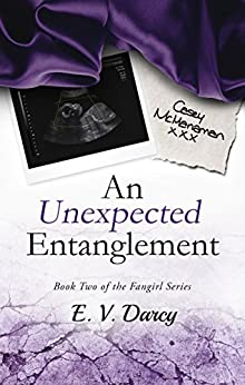 An Unexpected Entanglement (The Fangirl Series Book 2) by [Darcy, E. V]
