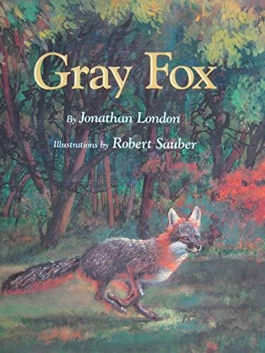 Gray Fox (Viking Kestrel picture books)