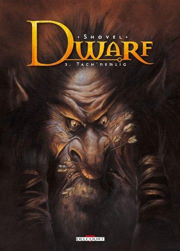 Dwarf T03 - Tach'Nemlig par Shovel Tattoos