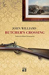 Butcher's Crossing (El Balancí)