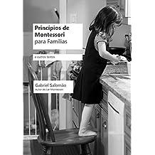 Princípios de Montessori para Famílias e Outros Textos (Portuguese Edition)