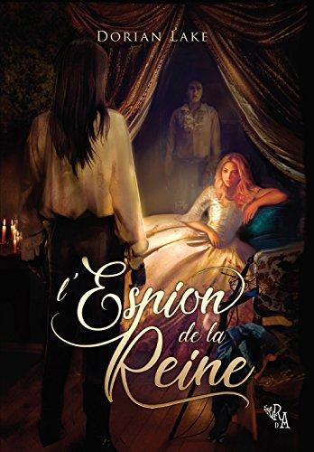 L Espion De La Reine Roman Historique Et Erotique Lgbt