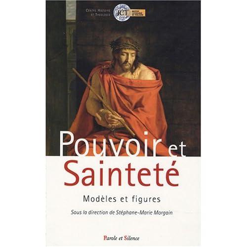 Pouvoir et Sainteté : Modèles et figures