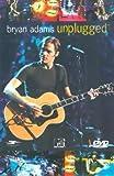 Bryan Adams: Unplugged [DVD]