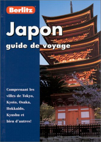 JAPON. Guide de voyage par Jack Altman (Poche)