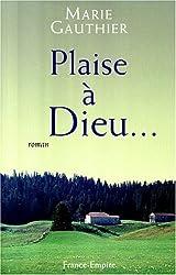 Plaise à Dieu... Des saisons et des hommes en Franche-Comté