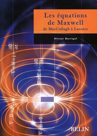 Les équations de Maxwell : De McCullagh à Lorentz