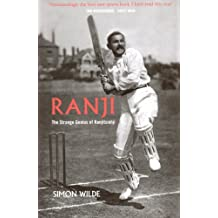 Ranji: The Strange Genius of Ranjitsinhji