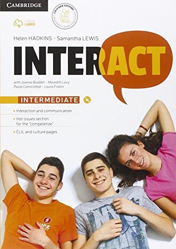 Interact intermediate. Per le Scuole superiori. Con e-book. Con espansione online