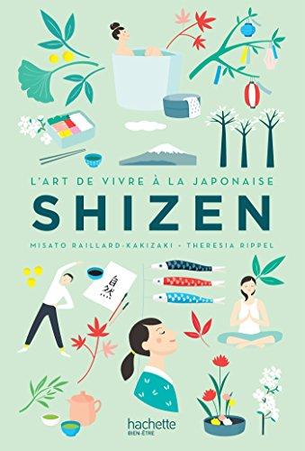 Shizen: L'art de vivre Japonais