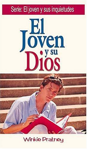 El Joven Y Su Dios/Handbook for Followers of Jesus par Winkie Pratney