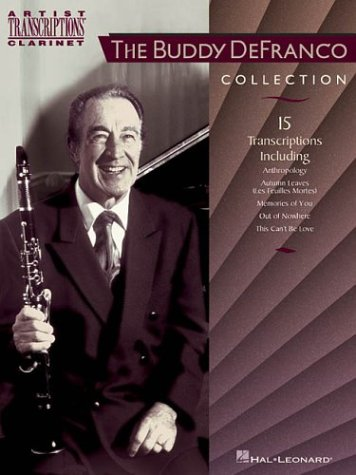 The Buddy Defranco Collection: Clarinet (Artist Transcriptions. Clarinet)