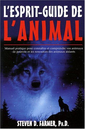 L'esprit-guide de l'animal par Steven Farmer