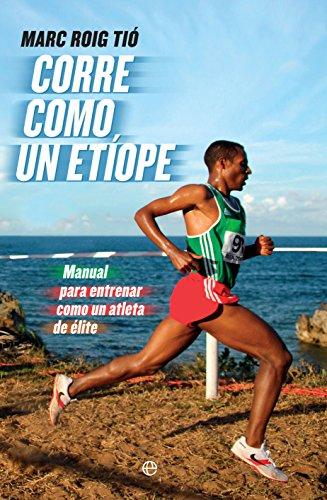 Corre como un etíope (Deportes) por Marc Roig Tió