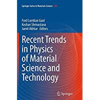 Recent Trends in Physics of Material Science and Technology