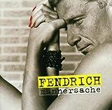 Songtexte von Rainhard Fendrich - Männersache