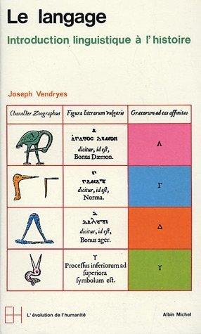 Le Langage : Introduction linguistique à l'histoire