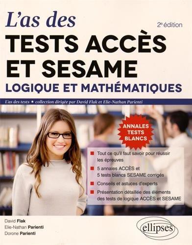 L'As des Tests ACCÉS® et SESAME® 2016 Logique er Mathématiques