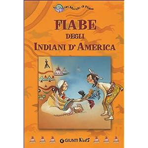 Fiabe degli indiani d'America