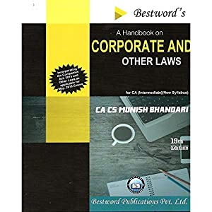A HANDBOOK ON CORPORATE AND OTHER LAWS FOR CA INTERMEDIATE (IPCC) NEW SYLLABUS BY MUNISH BHANDARI APPLICABLE FOR MAY…