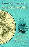 Mayflower: Aufbruch in die Neue Welt