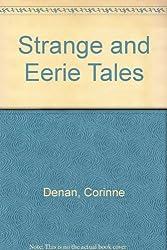 Strange and Eerie Tales