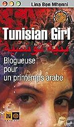 Tunisian Girl: Blogueuse pour un printemps arabe
