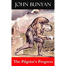 The Pilgrim's Progress (Unabridged & Annotated with the complete Bible references) (English Edition)